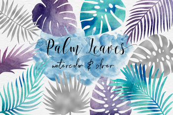 Silver And Watercolor Tropical Leaves