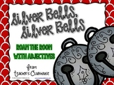 Silver Bells, Silver Bells - Roam the Room for Adjectives