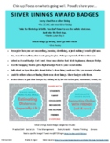 Silver Linings Award Badges - print or post (distance learning)