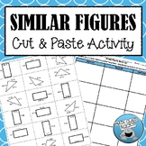 SIMILAR FIGURES - CUT & PASTE ACTIVITY!