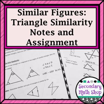 Similar Figures - Similar Triangle Methods Notes and Homework