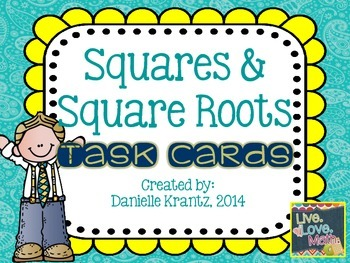 Squares and Square Roots Task Cards