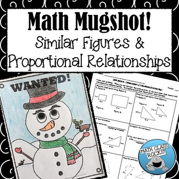 "SIMILAR FIGURES & PROPORTIONAL RELATIONSHIPS - ""MATH MUGSHOT"""