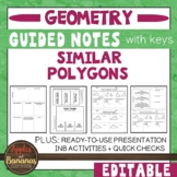 Similar Polygons -  Guided Notes, Presentation, and INB Ac