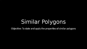 Similar Polygons - PowerPoint Lesson (6.3)