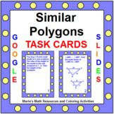 "SIMILAR POLYGONS TASK CARDS: ""GOOGLE SLIDES"", SMARTBOARD, POWERPOINT"