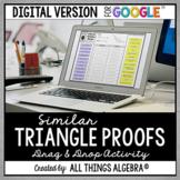 Similar Triangle Proofs Drag & Drop: DIGITAL VERSION for Google Slides™