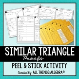 Similar Triangle Proofs Peel & Stick Activity