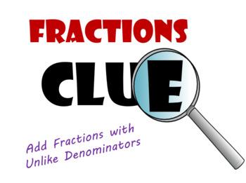 Adding Fractions with Unlike Denominators Pre-Algebra Clue Game