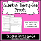 Similar Triangles Proofs Lesson Materials (Guided Notes, C