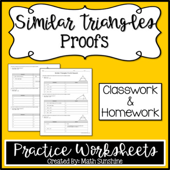 Similar Triangles Proofs Practice Worksheets (Classwork and Homework)