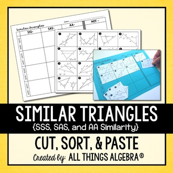 Similar Triangles (SSS, SAS, and AA Similarity) Cut and Paste