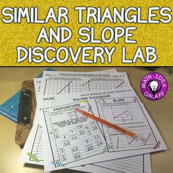 Similar Triangles Slope And Proportional Relationships Discovery Lab