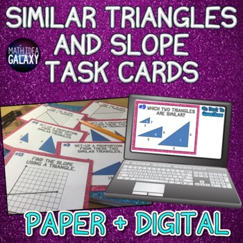Similar Triangles, Slope, and Proportional Relationships Task Cards