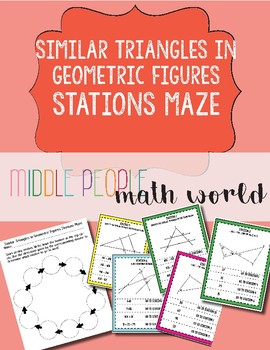 Similar Triangles in Geometric Figures Stations Maze
