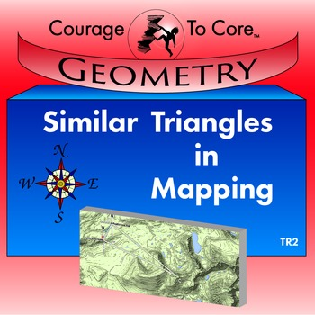 Similar Triangles in Mapping (TR2): HSG.MG.A.1