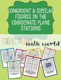 Similar and Congruent Figures in the Coordinate Plane Stations