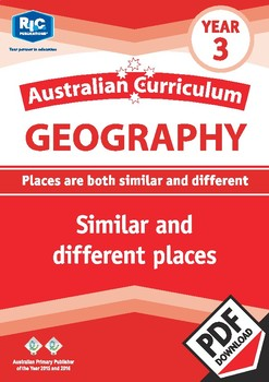Australian Curriculum Geography: Similar and different places – Year 3