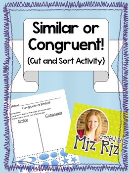 Similar or Congruent {Cut and Sort!}