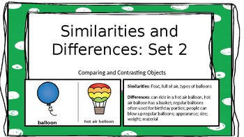 Similarities and Differences: Set 2