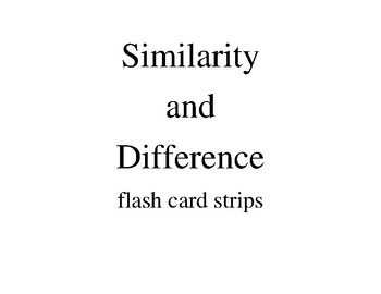 Similarities and Differences flash card strips