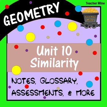 Similarity (Geometry - Unit 10)