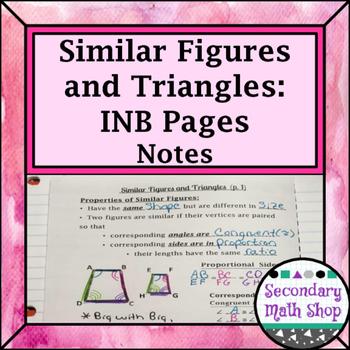 Similar Figures & Triangles Properties Interactive Notebook Pgs
