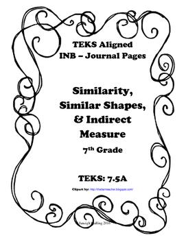 Similarity, Similar Shapes, and Indirect Measurement INB T