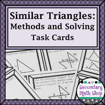 Similarity - Similar Triangles Methods and Solving Task Cards!!!