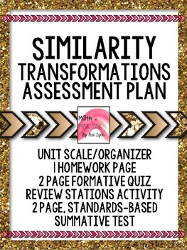 Similarity Transformations Assessment Plan or Resource 8th Grade  Go Math