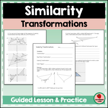 Similarity Transformations Guided Lesson And Practice Homework Worksheet