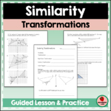 Similarity Transformations Guided Lesson and Practice Home
