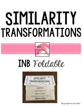 Similarity Transformations Unit Foldable 8.G.A.3 8.G.A.4 Go Math