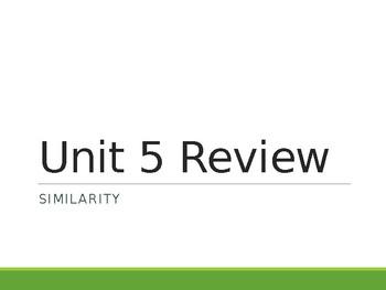 Similarity- Unit 5 Review