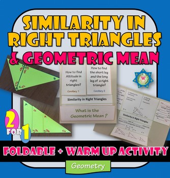 Similarity in Right triangles Activity and Foldable Geometric Mean