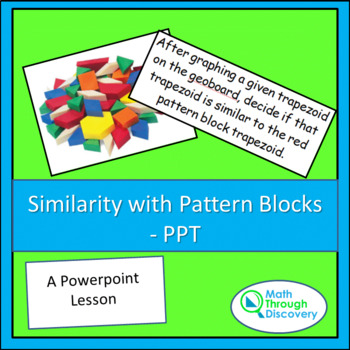 Similarity with Pattern Blocks - PPT
