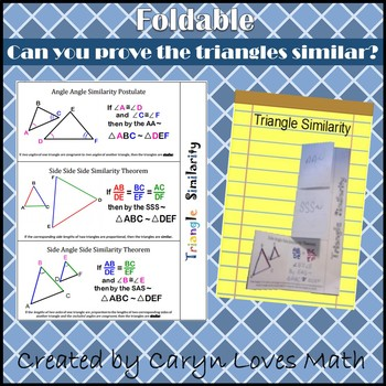 Similarity~Showing Triangles are SIMILAR~Foldable~AA~SAS~SSS~HS Geometry