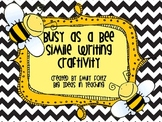 Simile Busy as a Bee Craftivity for Bulletin Board...CUTE!