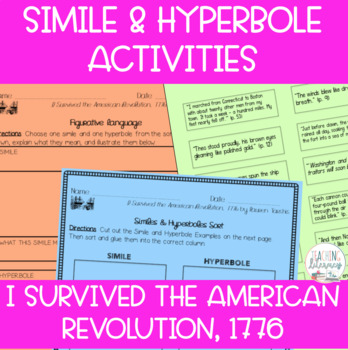 Simile & Hyperbole Activities - I Survived the American Revolution, 1776 - Novel