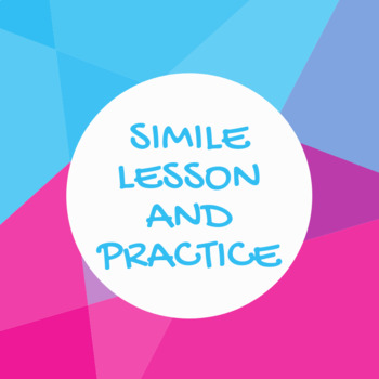 Simile Lesson and Practice