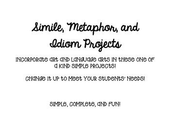 Simile, Metaphor, and Idiom Projects