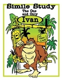 """Simile Search from """"The One And Only Ivan"""""""