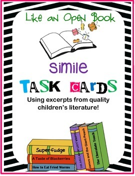 Simile Task Cards using Excerpts from Great Children's Literature!