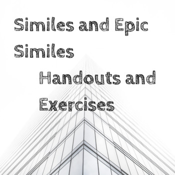 Simile and Epic Simile (Handout and Exercises)