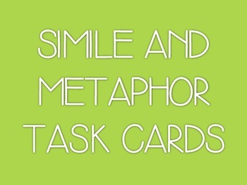 Simile and Metaphor Task Cards