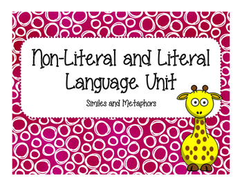 Simile and Metaphors - Literal and Non-Literal Language