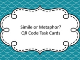 Simile or Metaphor QR Code Task Cards