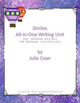 Similes All-in-One Writing Unit