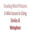 Similes & Metaphors Mini-Lesson