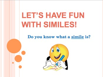 Similes PowerPoint & Worksheet - Have Fun with Similes!